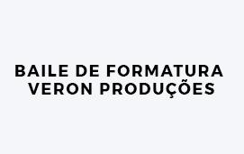 imagem do evento BAILE DE FORMATURA - VERON PRODUÇÕES