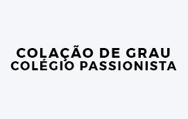 imagem do evento COLAÇÃO DE GRAU COLÉGIO PASSIONISTA 2019