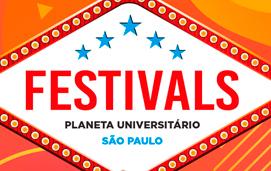 imagem do evento FESTIVALS PLANETA UNIVERSITÁRIO