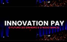 imagem do evento INNOVATION PAY 2019