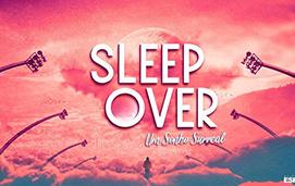 imagem do evento SLEEPOVER 2019